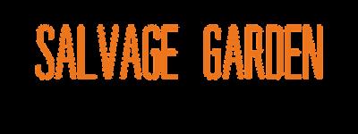 SALVAGE GARDEN (1)